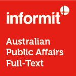 Informit Australian Public Affairs Full Text